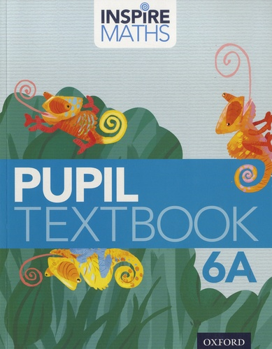 Inspire Maths Pupil Textbook 6A