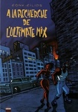 Fonk et  Filips - A la recherche de l'Ultimate Mix - Les aventures de Moses Viders.