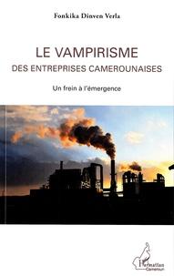 Le vampirisme des entreprises camerounaises - Un frein à lémergence.pdf