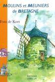 Fons de Kort - Moulins et meuniers de Bretagne.