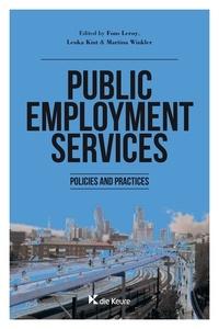 Fons Leroy et  Lenka Kint - Public Employment Services - Policies and Practices.