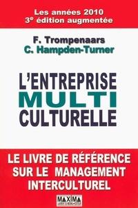 Fons Trompenaars et Charles Hampden-Turner - L'entreprise multiculturelle.
