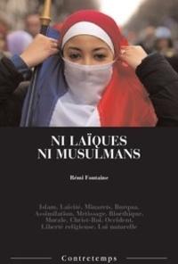 Fontaine Remi - Ni laiques ni musulmans.