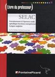 FontainePicard - SELAC, Bac Pro tertiaires sections européennes - Livre du professeur, entraînement à l'épreuve orale.