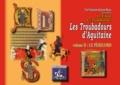 Fontane/j. roux Tre - Les troubadours d'aquitaine (volume ii : le perigord).