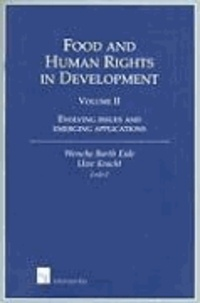 Uwe Kracht - Food and Human Rights in Development: Evolving Issues and Emerging Applications.