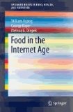 Food in the Internet Age.