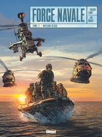 Thierry Lamy - Force Navale - Tome 02 - Mission Resco.