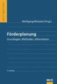 Förderplanung - Grundlagen, Methoden, Alternativen.