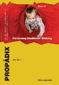 Förderung kindlicher Bildung - Materialband - Schülerband.