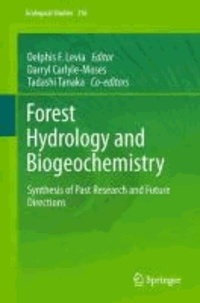 Delphis F. Levia - Forest Hydrology and Biogeochemistry - Synthesis of Past Research and Future Directions.