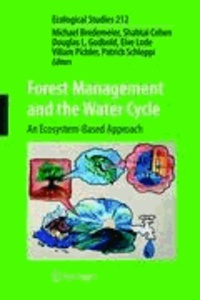 Michael Bredemeier - Forest Management and the Water Cycle - An Ecosystem-Based Approach.