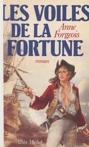 Forgeois - Les Voiles de la fortune.