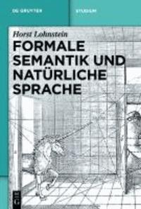 Formale Semantik und natürliche Sprache.