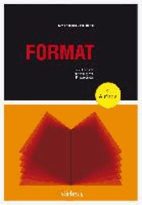 Format - Größe, Form und Ausstattung von Printprodukten.
