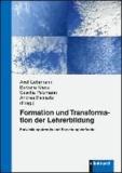 Formation und Transformation der Lehrerbildung - Entwicklungstrends und Forschungsbefunde.