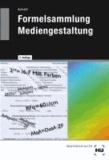 Formelsammlung Mediengestaltung - Formeln und Erläuterungen zur digitalen Mathematik, Densitometrie, Farbmetrik und Gammakorrektur.