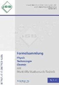 Formelsammlung Physik Technologie Chemie - mit Merkhilfe Mathematik/Technik. Berufliche Oberschulen.