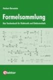 Formelsammlung - Das Taschenbuch für Elektronik und Elektrotechnik.