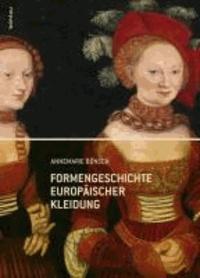 Formengeschichte europäischer Kleidung.