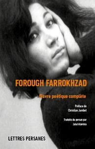 Forough Farrokhzad - Oeuvre poétique complète.
