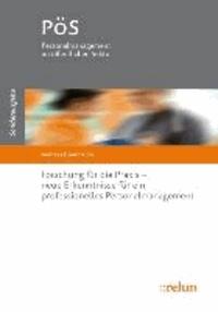 Forschung für die Praxis - neue Erkenntnisse für ein professionelles Personalmanagement - neue  Erkenntnisse für ein professionelles Personalmanagement.