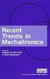 Fort-piat alain Le et Alain Bourjault - Recent Trends in Mechatronics.