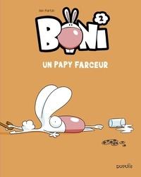 Fortin Ian - Boni - tome 2 - Un papy farceur - Un papy farceur.