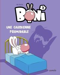 Fortin Ian - Boni - Tome 3 - Une gardienne formidable.