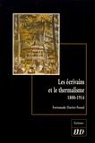 Fortunade Daviet-Noual - Les écrivains et le thermalisme (1800-1914).