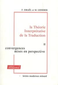 Fortunato Israël et Marianne Lederer - La Théorie Interprétative de la Traduction - 3 volumes, Tomes 1 à 3.