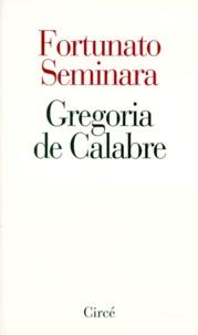 Fortunato Seminara - Gregoria de Calabre. Le grillon et la mule.