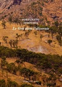 Fortunato Seminara - Le vent dans l'oliveraie.