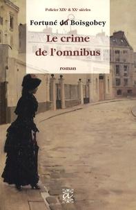 Fortuné Du Boisgobey - Le crime de l'omnibus.