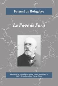 Fortuné du Boisgobey - Le Pavé de Paris - Roman policier historique.