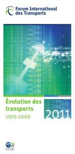 Forum International Transports - Evolution des transports 1970-2009.