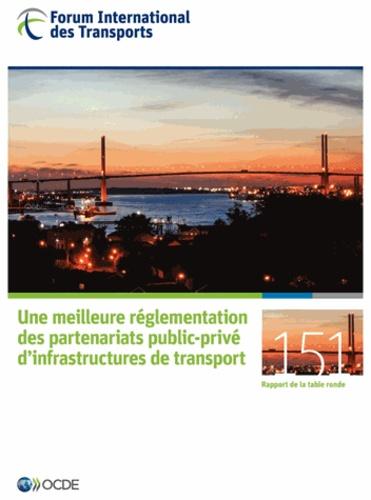 Forum International Transports - Une meilleure réglementation des partenariats public-privé d'infrastructures de transport - Forum international des transports.