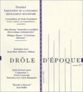 Collectif - Drôle d'époque N° 11, Automne 2002 : Liquidation de la politique défoulement sécuritaire.