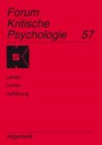 Forum Kritische Psychologie / Lehren - Lernen - Aufklärung.