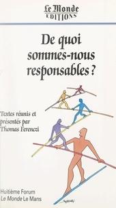 """Forum «Le Monde» Le Mans et Thomas Ferenczi - De quoi sommes-nous responsables ? - Huitième Forum """"Le Monde"""" Le Mans."""