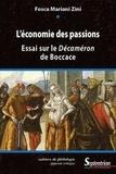 Fosca Mariani Zini - L'économie des passions - Essai sur le Décaméron de Boccace.