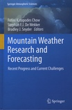 Fotini Katopodes Chow et Stephan-F-J De wekker - Mountain Weather Research and Forecasting - Recent Progress and Current Challenges.