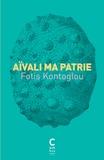 Fotis Kontoglou - Aïvali ma patrie.