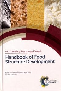 Fotis Spyropoulos et Aris Lazidis - Handbook of Food Structure Development.