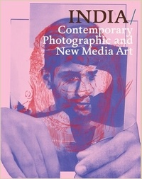 FOTOFEST INTERNATION - India: contemporary photography and new media art.