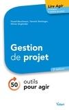 Fouad Bouchaouir et Olivier Englender - Gestion de projet : 50 outils pour agir - 50 outils pour agir.