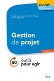Fouad Bouchaouir et Olivier Englender - Lire agir Gestion de projet.