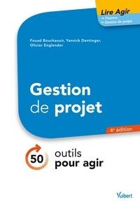 Fouad Bouchaouir et Yannick Dentinger - Lire agir Gestion de projet.