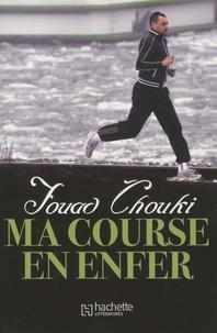 Ma course en enfer - Fouad Chouki | Showmesound.org