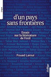 Fouad Laroui - D'un pays sans frontière.